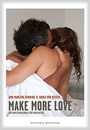Ann-Marlene Henning: Make Love – Make more love